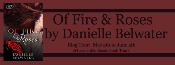 Banner - Of Fire & Roses by Danielle Belwater